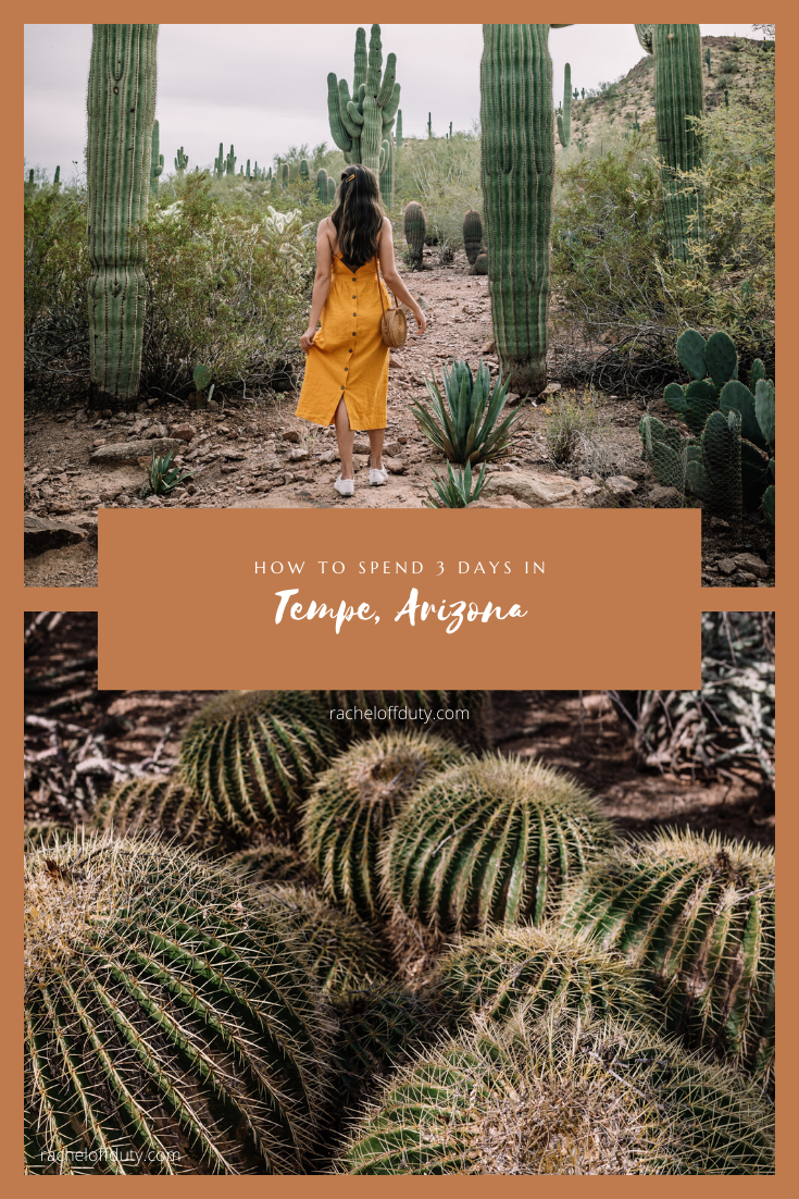 Rachel Off Duty: How to Spend a Long Weekend in Tempe, Arizona: 3-Day Guide