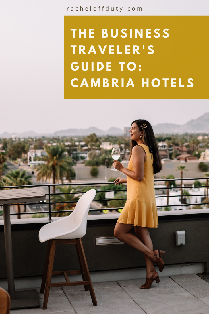 The Business Traveler's Guide to: Cambria Hotels – Rachel Off Duty
