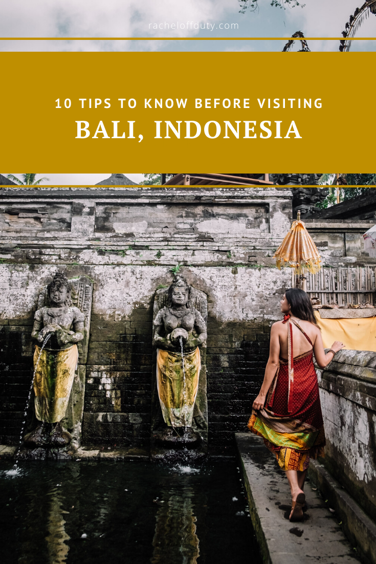Rachel Off Duty: 10 Tips to Know Before Visiting Bali