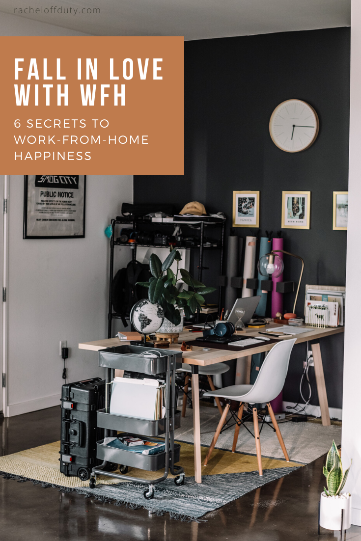 Rachel Off Duty: 6 Tips to Embracing the Work From Home Lifestyle