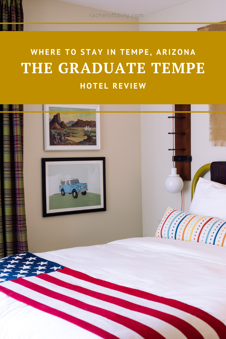 Rachel Off Duty: Where to Stay in Tempe: The Graduate Tempe