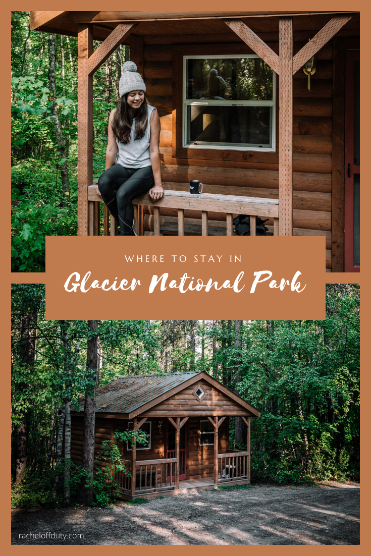 Rachel Off Duty: Where to Stay in Glacier National Park: 3 Options for Any Budget