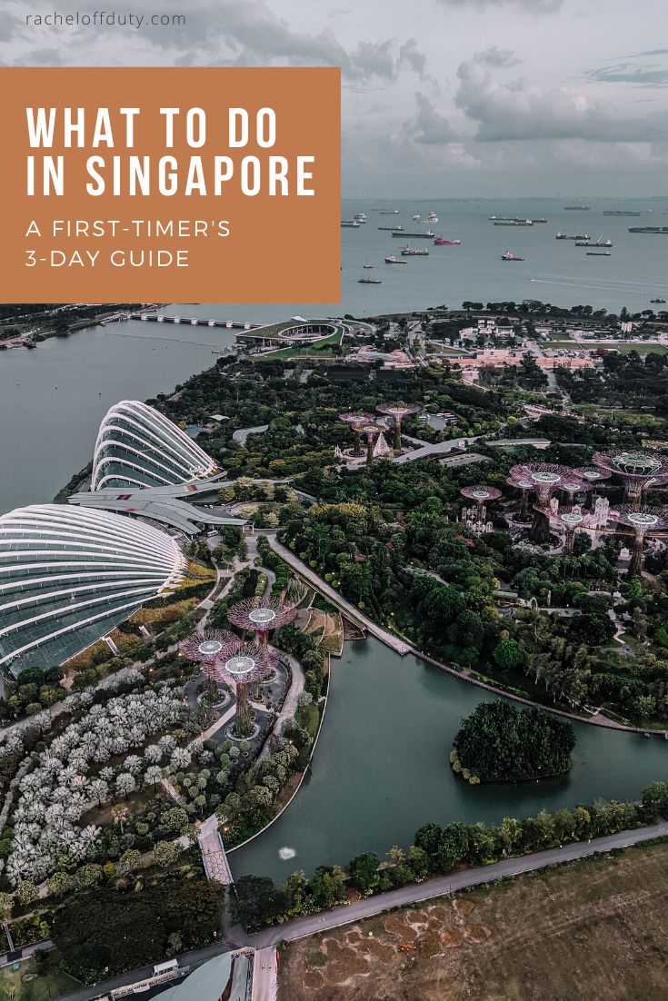 Rachel Off Duty: What To Do in Singapore: A First-Timer's 3-Day Guide