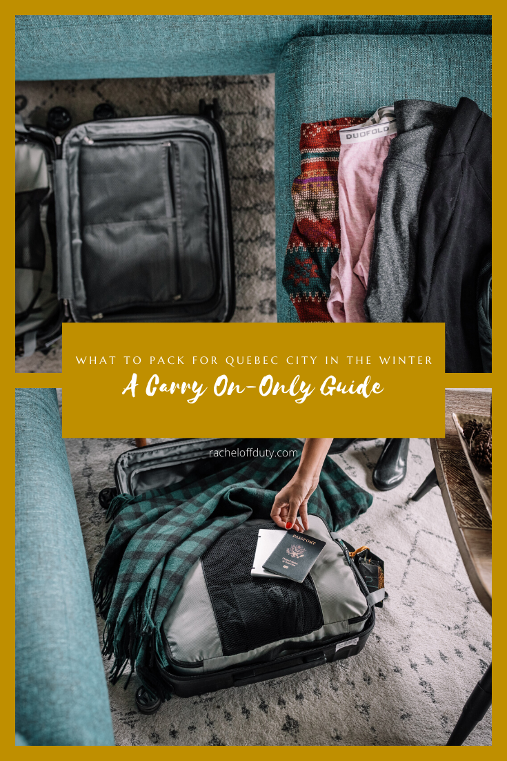 What to Pack for Quebec City in the Winter A Carry On-Only Guide