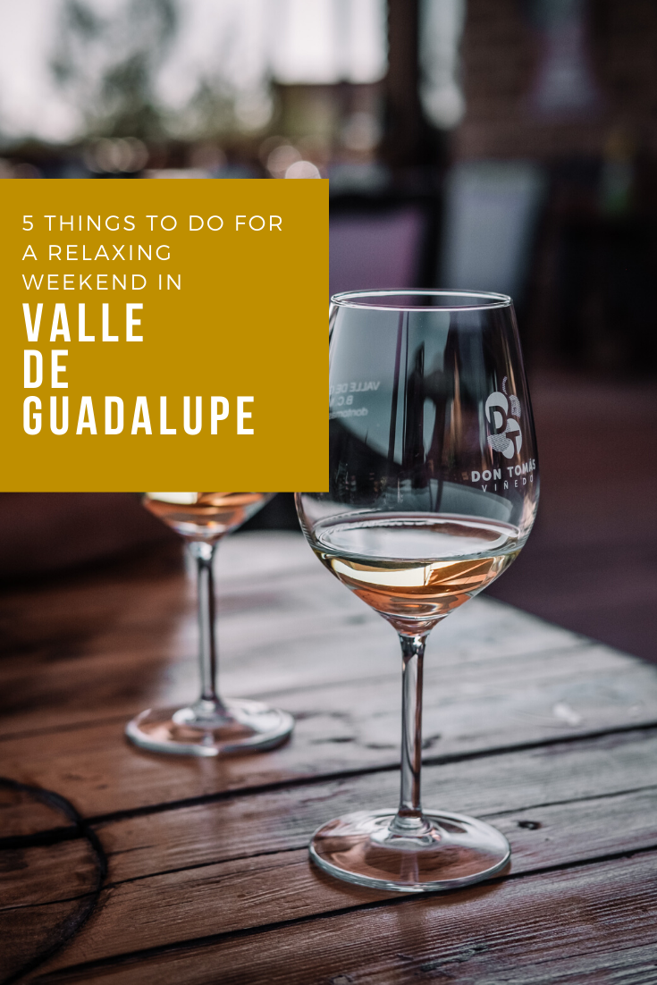 Rachel Off Duty: 5 Things To Do For A Relaxing Weekend in Valle de Guadalupe, Mexico