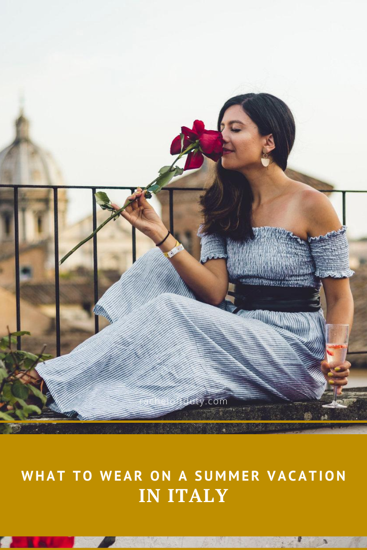 Rachel Off Duty: What to Wear on a Summer Vacation in Italy: Packing List
