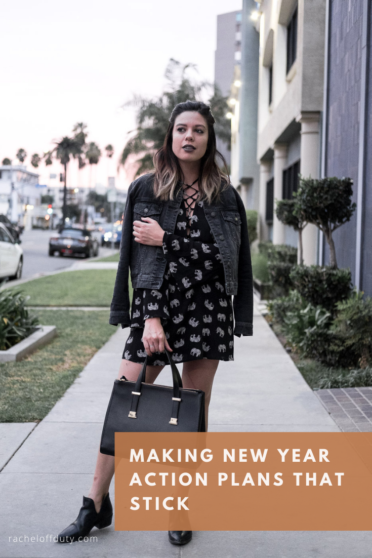 Making New Year Action Plans That Stick - Rachel Off Duty