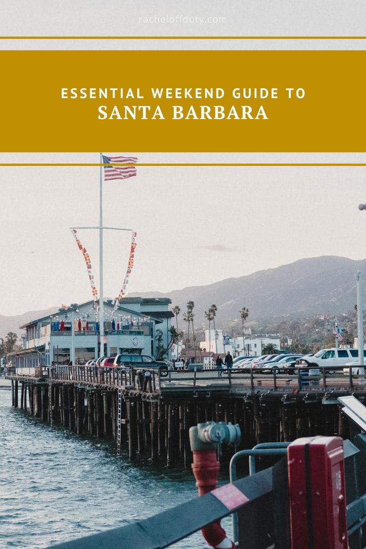 Rachel Off Duty: Essential Weekend Guide to Santa Barbara
