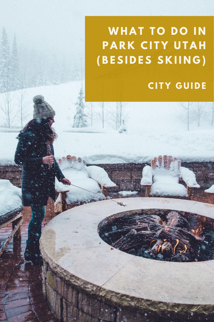 Rachel Off Duty: What to Do in Park City Utah if You Hate Skiing