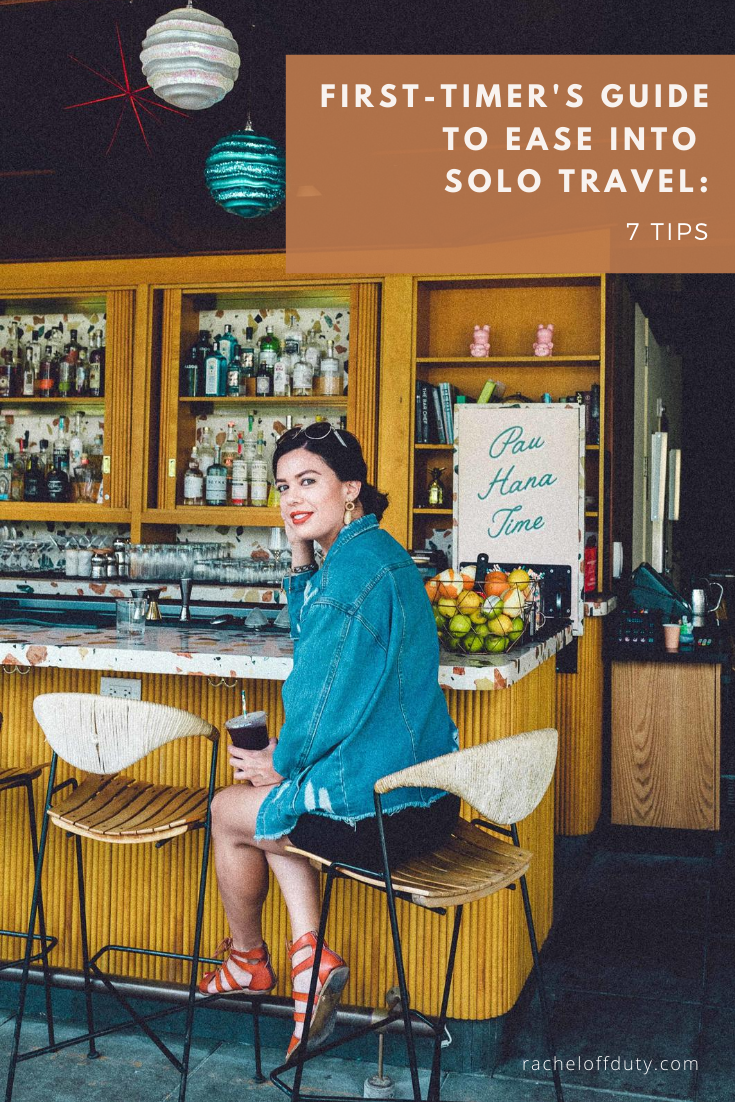 Rachel Off Duty: 7 Simple Ways to Ease into Solo Travel If It's Your First Time