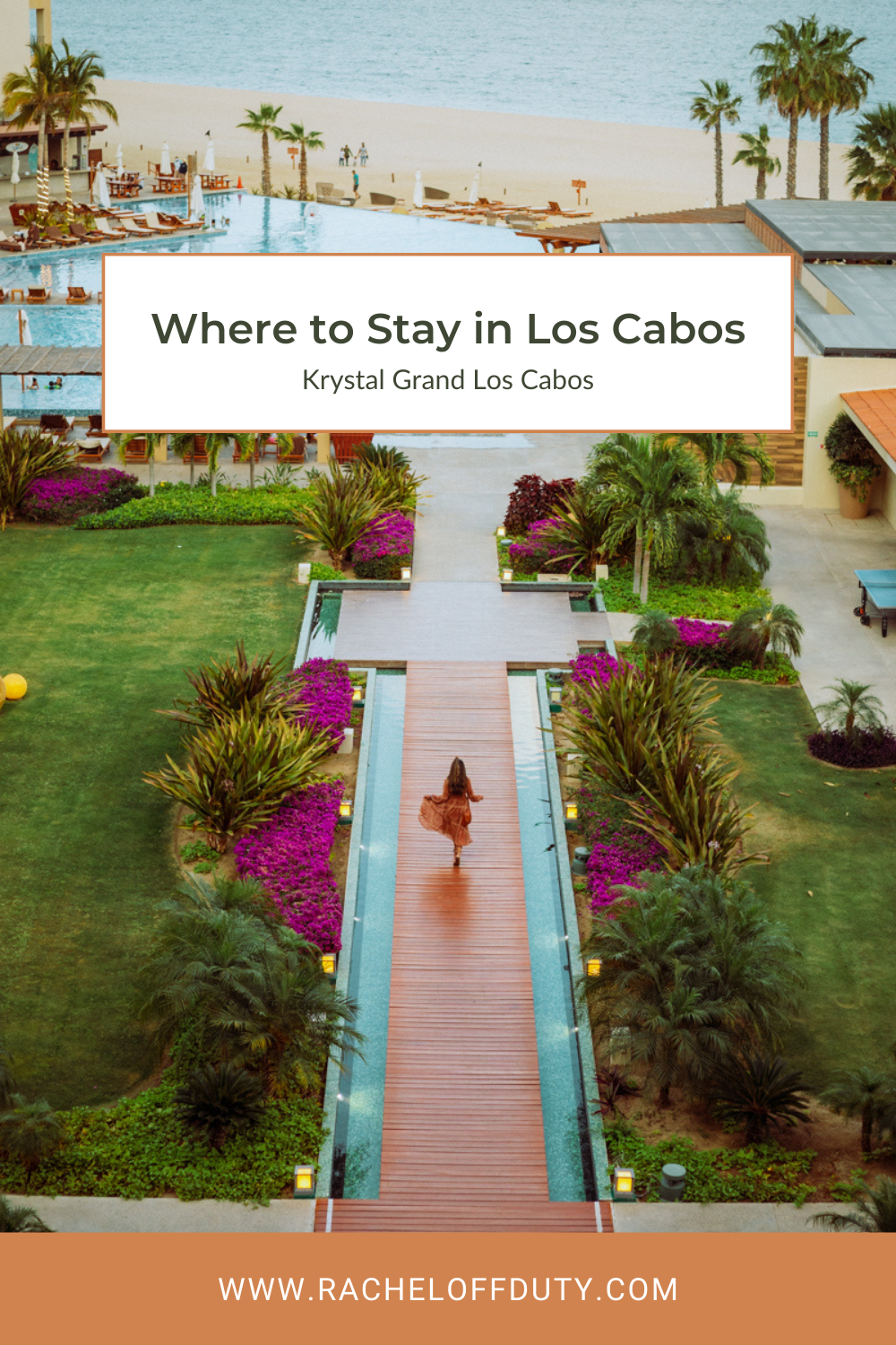 """Rachel Off Duty: Where to Stay in Los Cabos"""" width="""