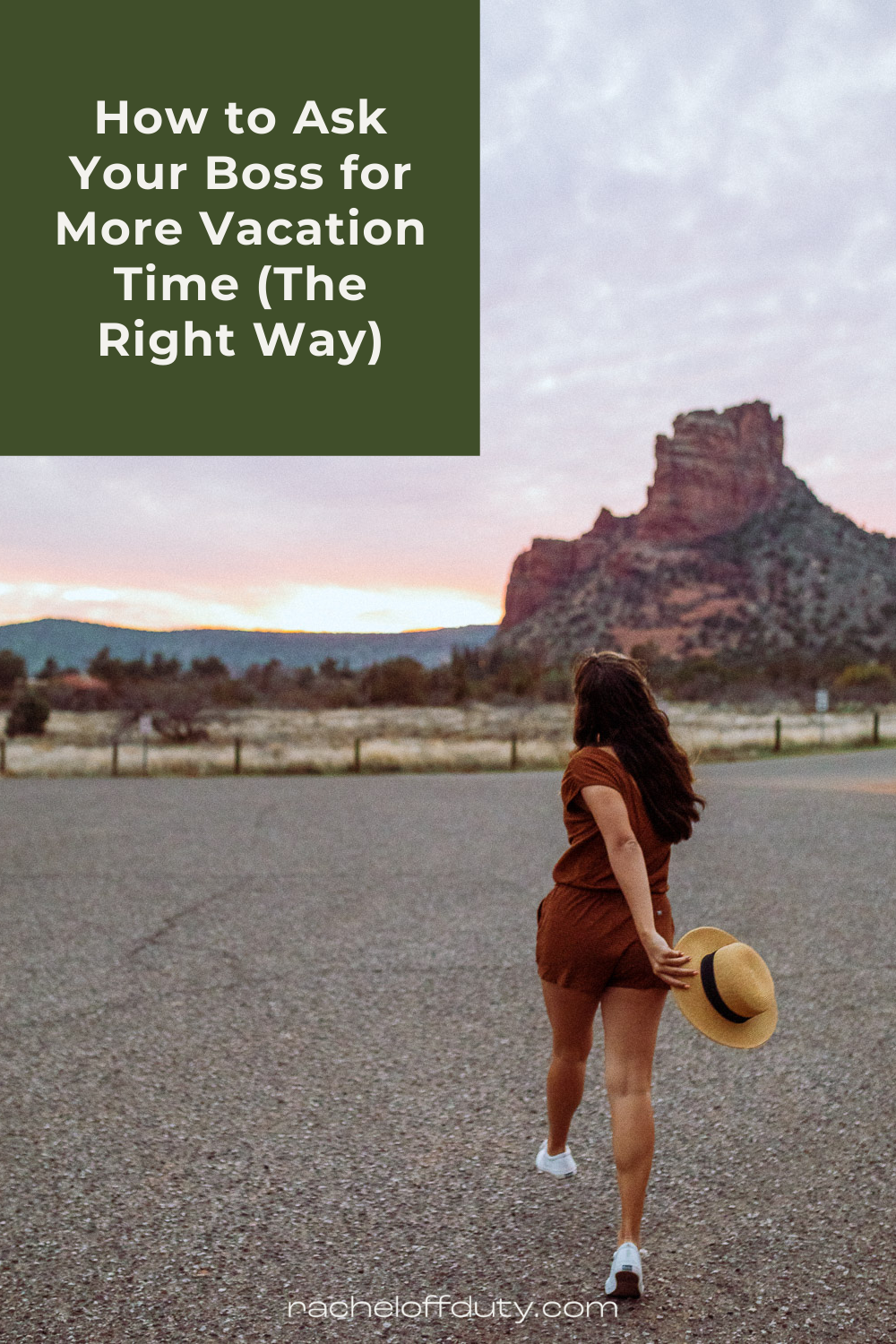 How to Ask Your Boss for More Vacation Time (The Right Way) - Rachel Off Duty