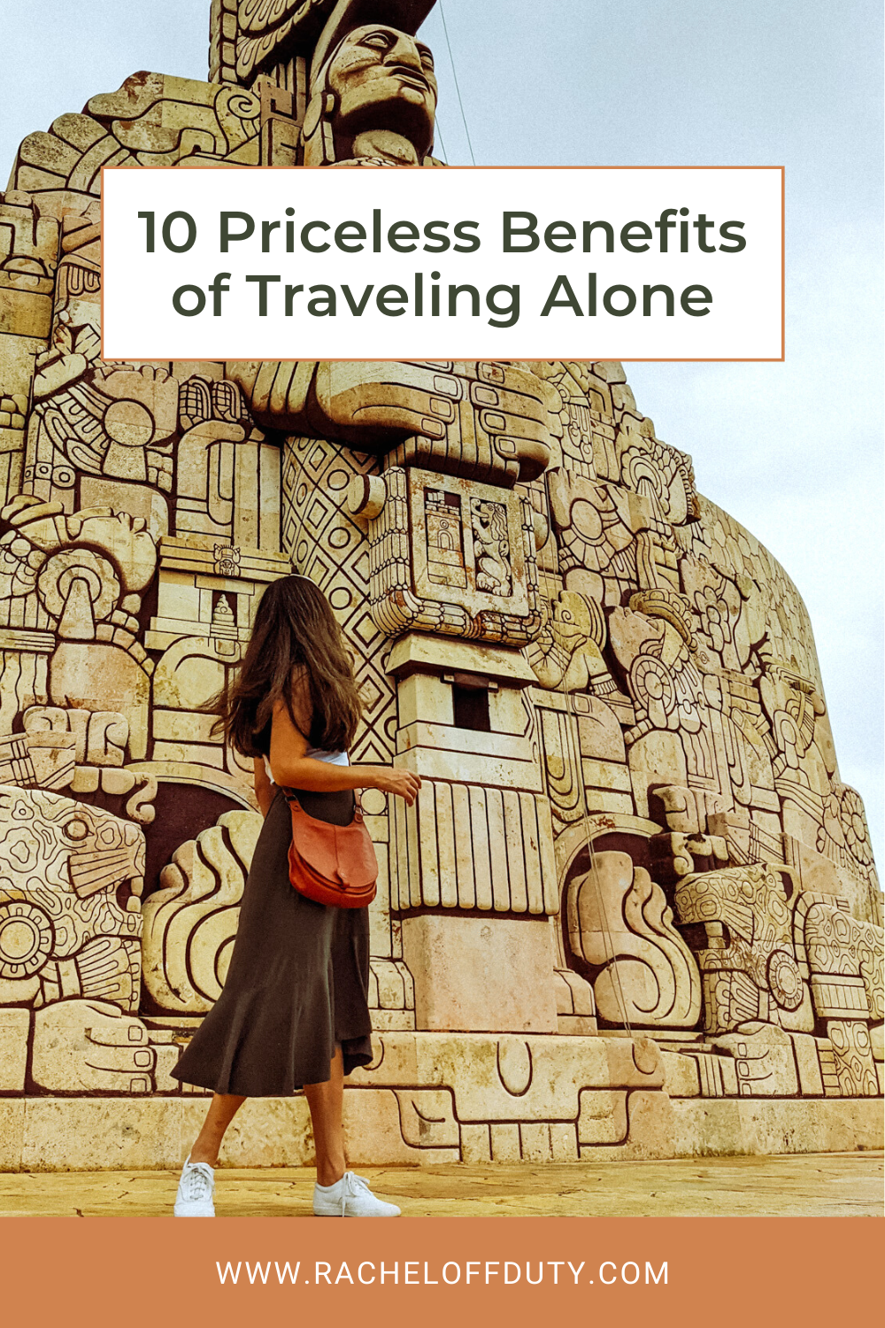 Rachel Off Duty: 10 Priceless Benefits of Traveling Alone